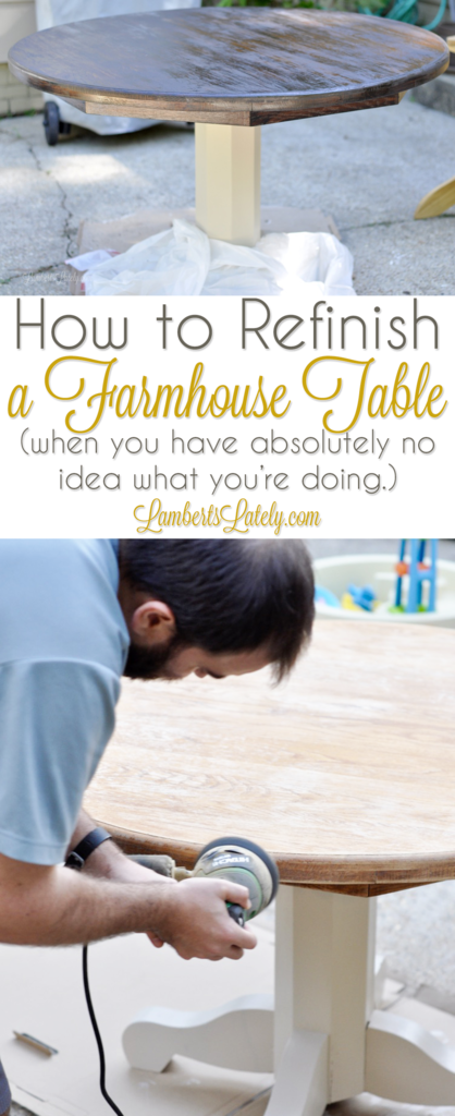 How To Refinish a Farmhouse Table | Lamberts Lately